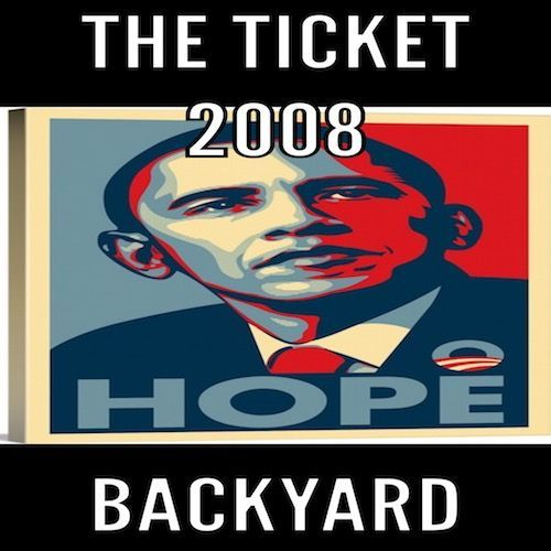 Backyard - 2008 -Ticket-Obama