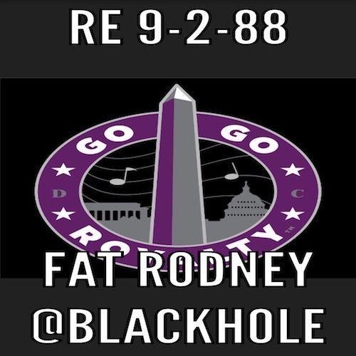 RE 9-2-88@Blackhole w.Fat Rodney