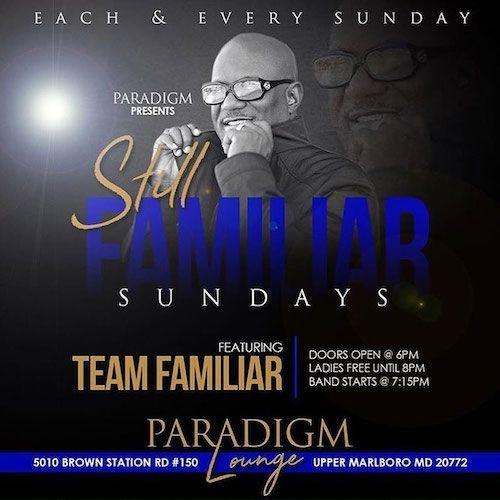 5-5-19@Paradigm~Team Familiar