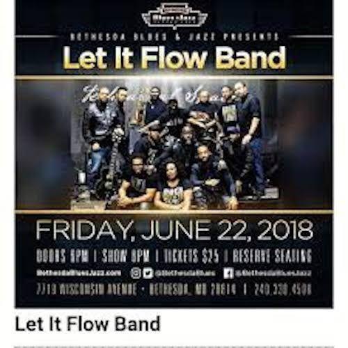 6-22-18 Let It Flow @Bethesda Blues & Jazz