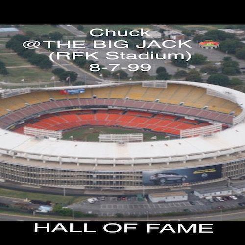8-7-99 Chuck @R.F.K Stadium (The BIG JACK)