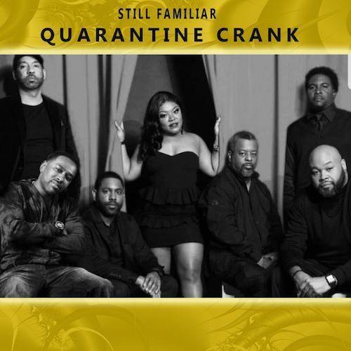 3-22-20 Team Familiar-Quarantine Crank