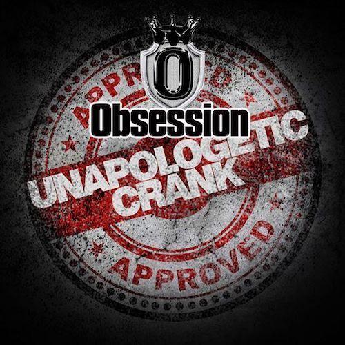 2020 Obession~Unapologetic Crank
