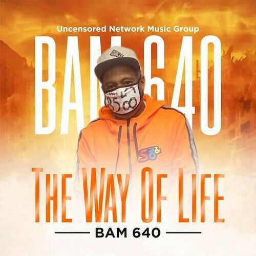 The Way Of Life~BAM 640