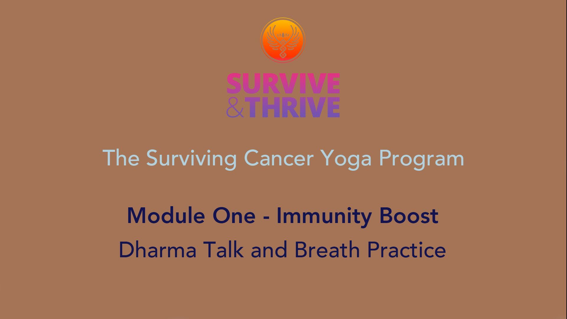 SURVIVE AND THRIVE | MODULE 1 - IMMUNITY BOOST | DHARMA TALK