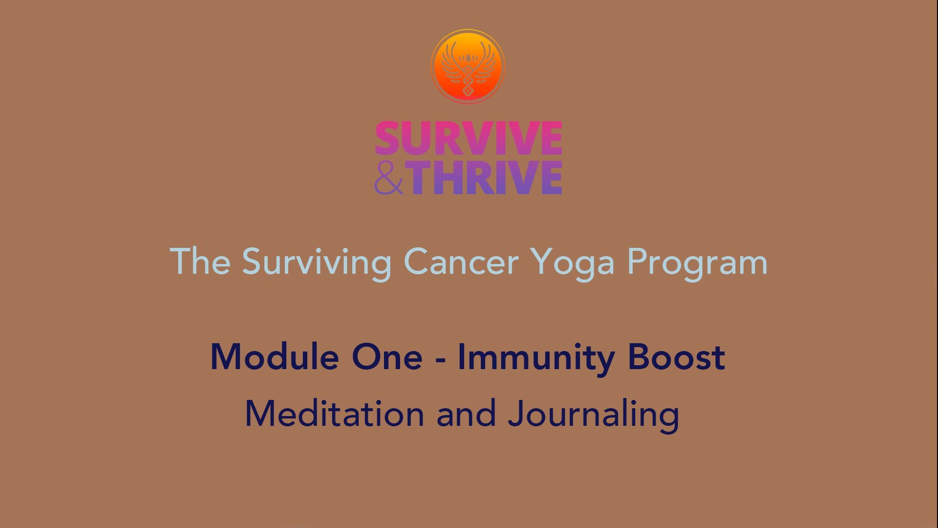 SURVIVE AND THRIVE | MODULE 1 - IMMUNITY BOOST | MEDITATION