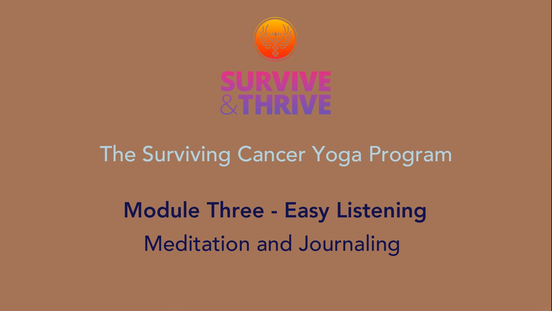 SURVIVE AND THRIVE | MODULE 3 - EASY LISTENING | MEDITATION