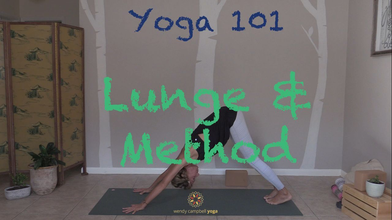 DROP-IN PRACTICE | YOGA 101 LUNGE AND METHOD