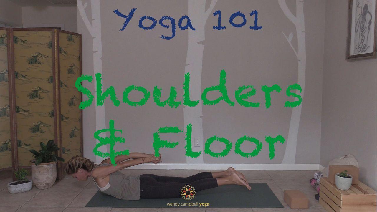DROP-IN PRACTICE | YOGA 101 SHOULDERS AND FLOOR