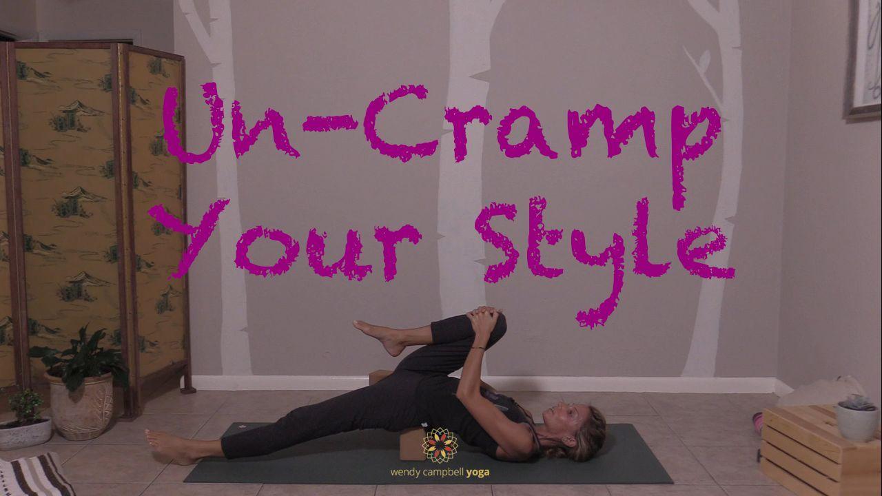DROP-IN PRACTICE | UN-CRAMP YOUR STYLE
