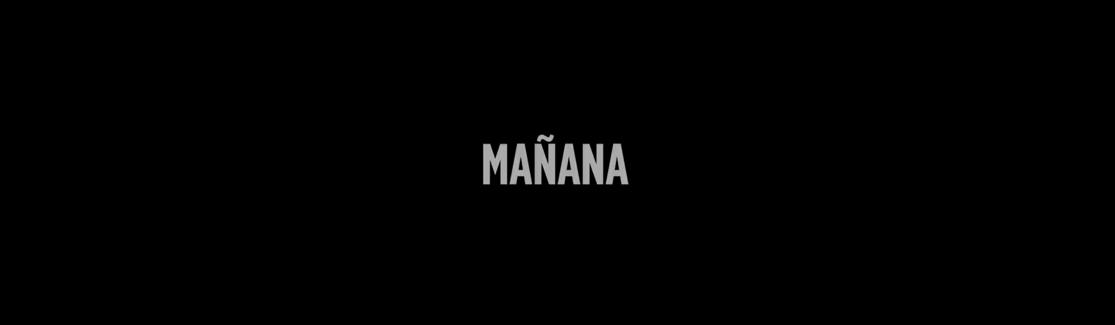 TOMORROW / MAÑANA