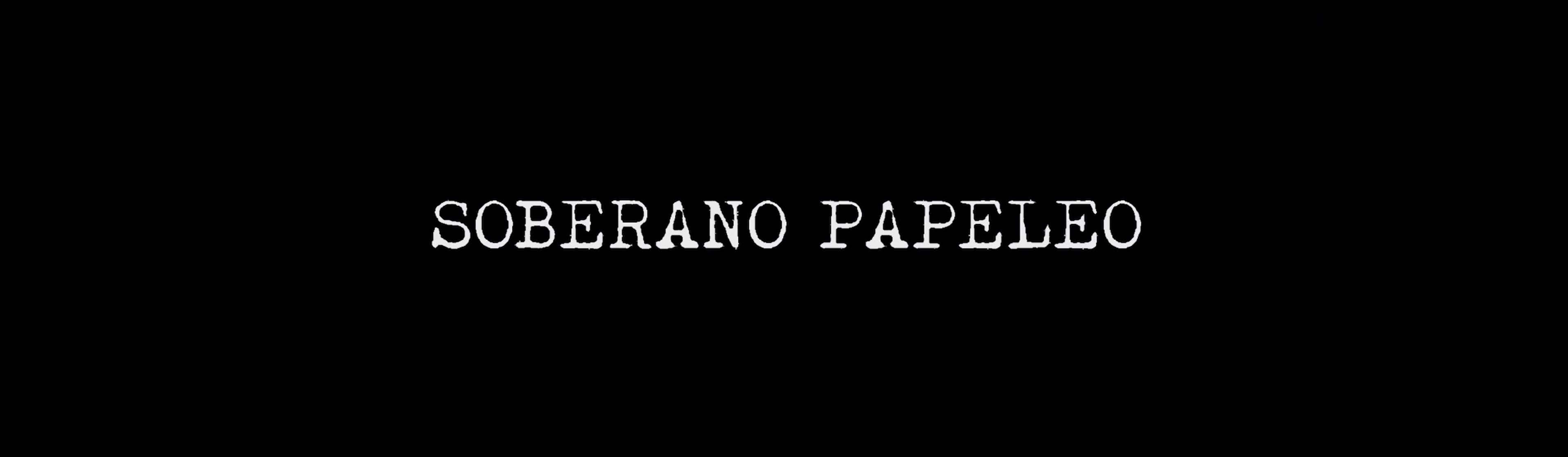 SOVEREIGN PAPERWORK / SOBERANO PAPELEO