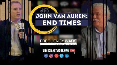 John Van Auken on The End Times