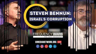 Steven Bennun on Israel's Corruption