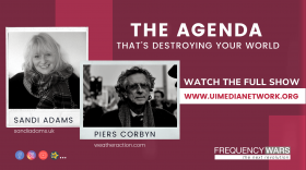 The Agenda That's Destroying Your World with Sandi Adams & Piers Corbyn