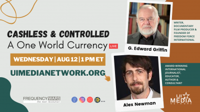 Cashless & Controlled: A One World Currency withG. Edward Griffin & Alex Newman