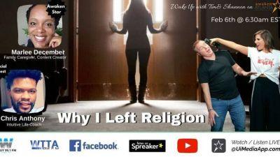 Why I Left Religion