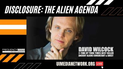 'Disclosure: The Alien Agenda' with David Wilcock