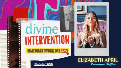Divine Intervention with Elizabeth April