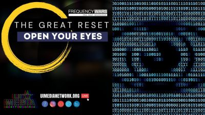 The Great Reset: Open Your Eyes