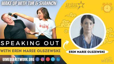 Speaking Out with Erin Marie Olszewski