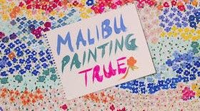 Malibu Painting True