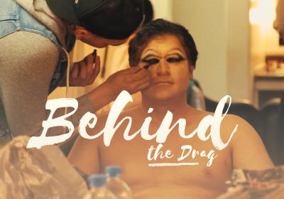 Behind the Drag